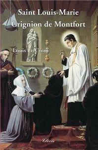 Le crom Louis - Saint Louis-Marie Grignion de Montfort.