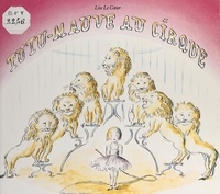 Le Cur - Tutu-Mauve au cirque.