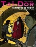 Rodolphe - Le Cycle de Taï-Dor - Tome 02 - Le masque de Taï-Dor.