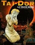 Rodolphe - Le Cycle de Taï-Dor - Tome 04 - La veuve noire I.