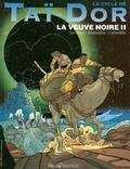 Rodolphe - Le Cycle de Taï-Dor - Tome 05 - La veuve noire II.