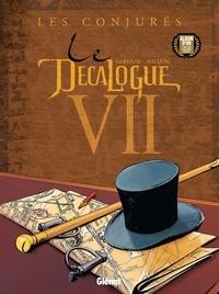 Frank Giroud - Le Décalogue - Tome 07 - Les Conjurés.