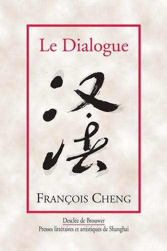 Le Dialogue. Une passion pour la langue française