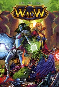 Le Fab - Waow Tome 6 : Trolls !.