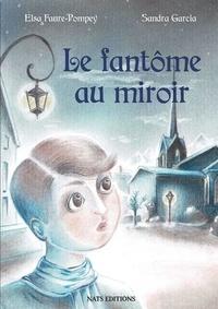 Editions Nats - Le fantôme au miroir.