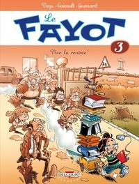 Pierre Veys - Le Fayot Tome 03 : Vive la rentrée !.