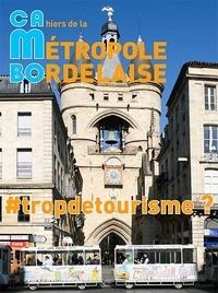 A'urba - CAMBO N° 15 : #tropdetourisme ?.