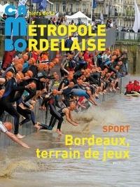 Le Festin - CAMBO N° 9 : Sport : Bordeaux, terrain de jeux.