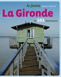 Xavier Rosan - Le Festin Hors-Série : La Gironde en 101 monuments.