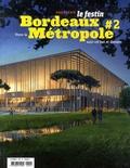 Xavier Rosan - Le Festin Hors-série : Bordeaux métropole - Tome 2.