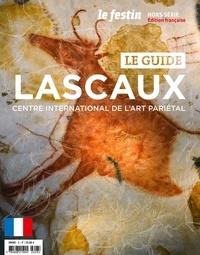 Nicolas St-Cyr et Valérie Feruglio - Le Festin Hors-série : Lascaux - Centre international de l'art pariétal.