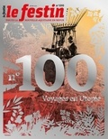 Le Festin - Le Festin N° 100, hiver 2017 : Voyages en Utopie.