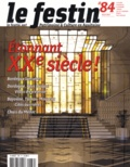 Xavier Rosan - Le Festin N° 84, Hiver 2013 : Etonnant XXe siècle !.
