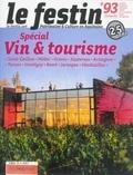 Xavier Rosan - Le Festin N° 93, printemps 201 : Spécial vin & tourisme.