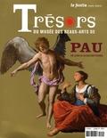 Bertrand Charneau et Amélie Daraignez - Le Festin N° Hors-série : Trésors du musée des Beaux-Arts de Pau - 15 ans d'acquisitions.