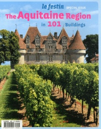 Le Festin - The Aquitaine Region in 101 buildings.