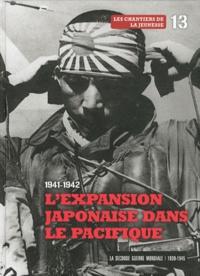 Le Figaro - 1941-1942 : l'expansion japonaise dans le Pacifique - Les chantiers de la jeunesse. 1 DVD
