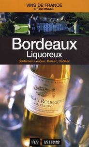 Le Figaro - Bordeaux liquoreux - Sauternes, Loupiac, Barsac, Cadillac.