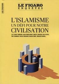 Le Figaro - Islam - Un défi de civilisation.