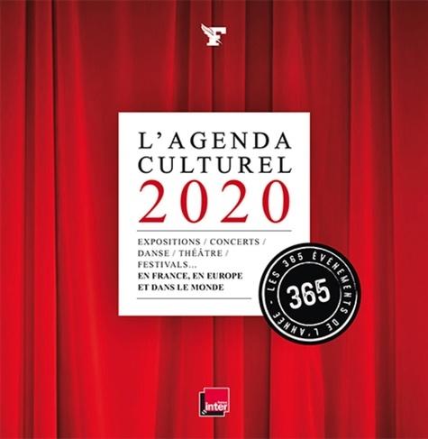 L'agenda culturel. les 365 événements de l'année  Edition 2020