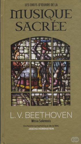 Le Figaro - L.V. Beethoven : Missa Solemnis - orchestre symphonique de la bbc - Jascha Horenstein. Volume 4.