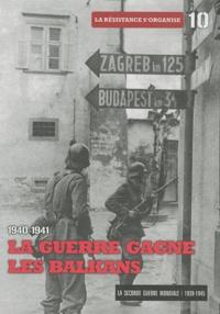 La Seconde Guerre mondiale - Tome 10, 1940-1941 La guerre gagne les Balkans.pdf