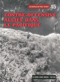 Le Figaro - La Seconde Guerre mondiale - Tome 15, 1942-1943, Contre-offensive alliée dans le Pacifique - La rafle du vél'd'hiv'. 1 DVD