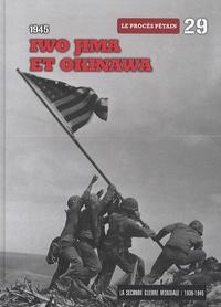 Le Figaro - La Seconde Guerre mondiale - Tome 29, 1945, Iwo Jima et Okinawa - Le procès Pétain. 1 DVD