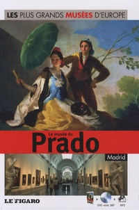 Le Figaro - Le musée du Prado, Madrid. 1 DVD