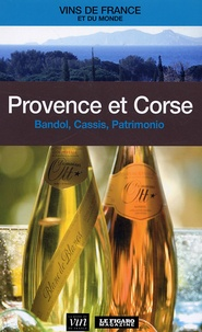Le Figaro - Provence et Corse - Bandol, Cassis, Patrimonio.