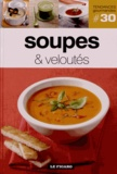 Le Figaro - Soupes & veloutés.