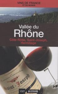 Le Figaro - Vallée du Rhône - Côte Rôtie, Saint-Joseph, Hermitage....