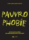 Le Forum - Bruxelles - Pauvrophobie - Petite encyclopédie des idées reçues sur la pauvreté.