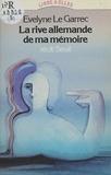 Le Garrec - La Rive allemande de ma mémoire - Récit.