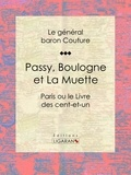 Le général baron Couture et  Ligaran - Passy, Boulogne et La Muette - Paris ou le Livre des cent-et-un.