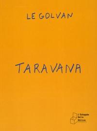 Le Golvan - Taravana.