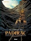 Lucien Rollin - Le gouffre de Padirac : Edouard Alfred Martel et l'incroyable découverte.