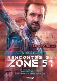 Le Grand JD et Simon Gabillaud - Rencontre en Zone 51 - Escape game.