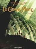 Régis Loisel - Le Grand Mort - Tome 02 - Pauline....
