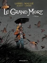 Régis Loisel - Le Grand Mort - Tome 05 - Panique.
