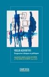 le Guernic Yves-Marie et Simon Amandine - Vieillir aujourd'hui. Perspectives cliniques et politiques.