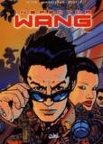 Le Hir et Arnaud Boutle - Inspector Wang Tome 1 : Le rapt.