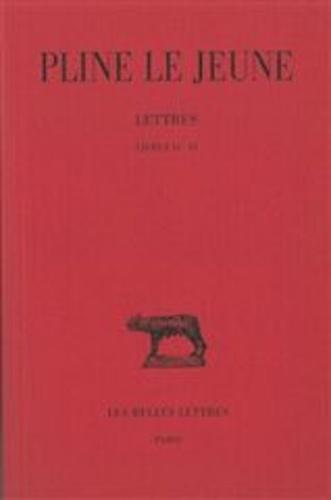 Le jeune Pline et Anne-marie Guillemin - Lettres / Pline le Jeune Tome 2 - Livres IV-VI.