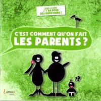 Le Larron et Raoul de Bazignan - C'est comment qu'on fait les parents ?.