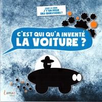 Le Larron et Raoul de Bazignan - C'est qui qu'a inventé la voiture ?.