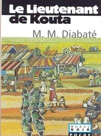 Le lieutenant de Kouta.