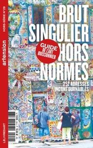 Le livre d'art Iconofolio - Brut, singulier, hors-norme - Le guide de l'art buissonnier.