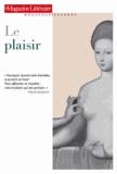Le Magazine littéraire - Le plaisir.