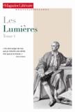 Le Magazine littéraire - Les Lumières - Tome 1.