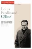 Le Magazine littéraire - Louis Ferdinand Céline.